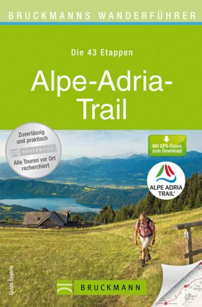 Bruckmanns Wanderfuehrer Alpe Adria Trail 600x600
