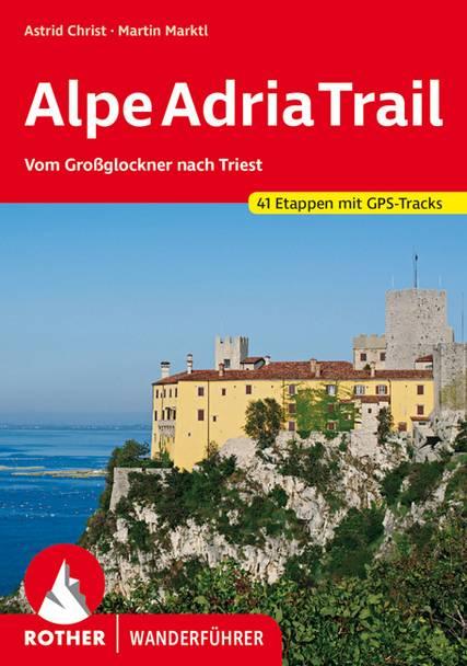 Rother Wanderfuehrer Alpe Adria Trail